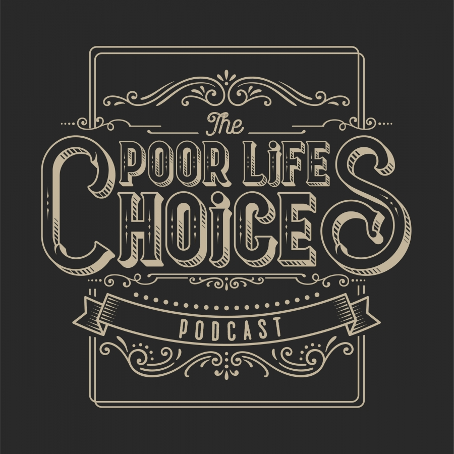 Poor Life Choices Podcast Logo FINAL-01